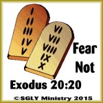 Exodus 20:20 Fear Not