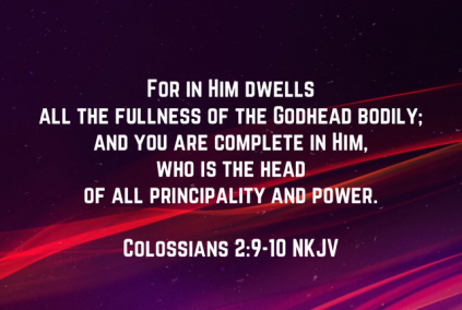 Colossians 2:9-10