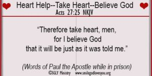 Heart Help–Take Heart–Believe God
